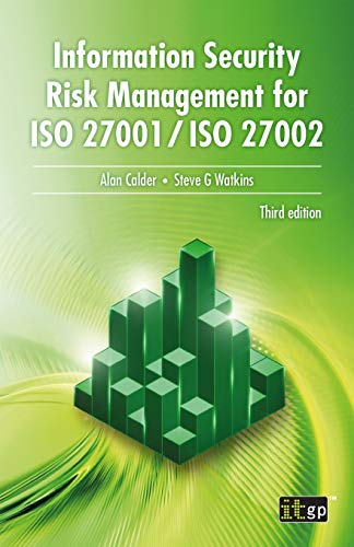 Information Security Risk Management for ISO 27001/ISO 27002 By It Governance