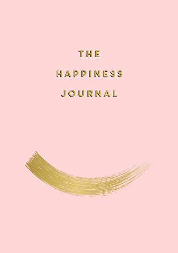 The Happiness Journal By Anna Barnes