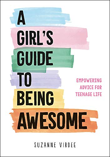 A Girl's Guide to Being Awesome von Suzanne Virdee