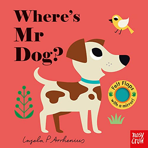 Where's Mr Dog? By Illustrated by Ingela Arrhenius