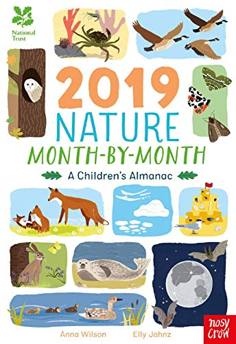 National Trust: 2019 Nature Month-By-Month: A Children's Almanac By Anna Wilson