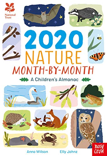 National Trust: 2020 Nature Month-By-Month: A Children's Almanac By Anna Wilson