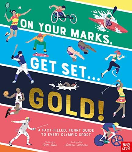 On Your Marks, Get Set, Gold! By Scott Allen
