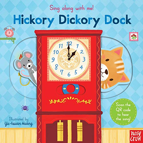 Sing Along With Me! Hickory Dickory Dock By Yu-hsuan Huang