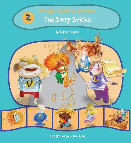 The Pasta Kidz: The Sorry Sticks By Bryony Supper