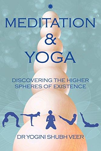 Meditation & Yoga By Dr Yogini Shubh Veer