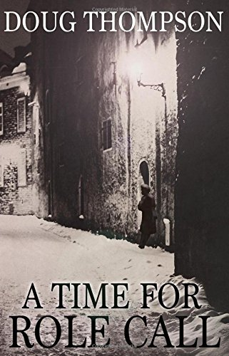 A Time for Role Call By Doug Thompson
