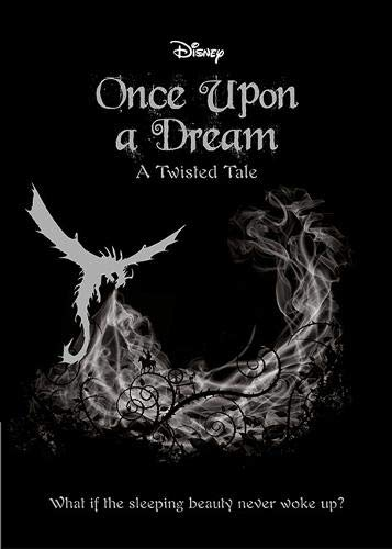 SLEEPING BEAUTY: Once Upon a Dream By Liz Braswell