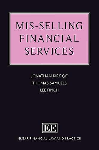 Mis-Selling Financial Services By Jonathan Kirk