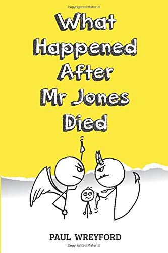 What Happened After Mr Jones Died By Paul Wreyford