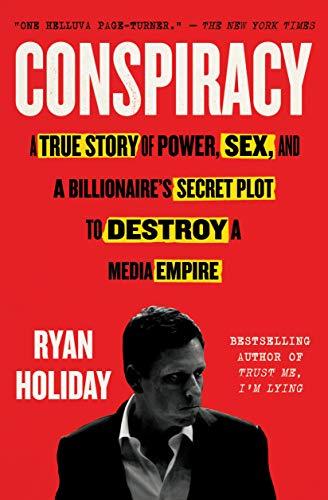 Conspiracy von Ryan Holiday