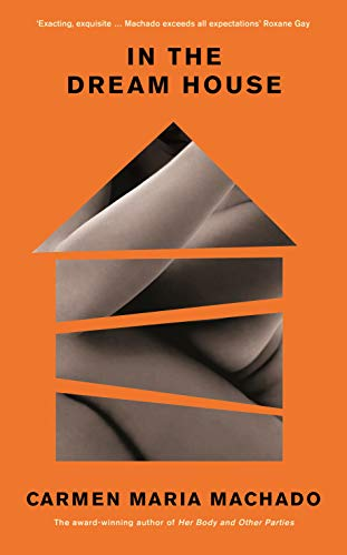 In the Dream House von Carmen Maria Machado