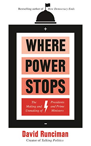 Where Power Stops By David Runciman