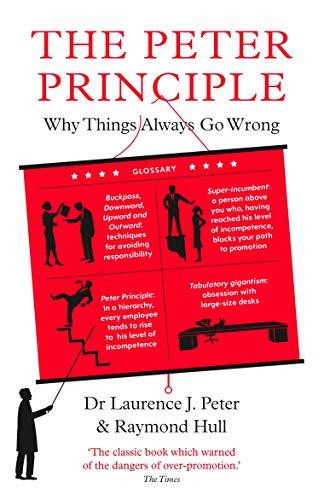 The Peter Principle By Raymond Hull