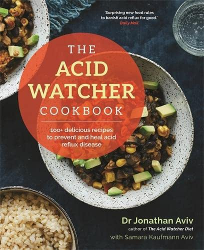 The Acid Watcher Cookbook By Dr Jonathan Aviv