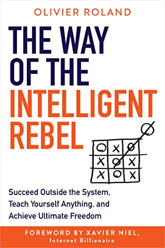 The Way of the Intelligent Rebel By Olivier Roland