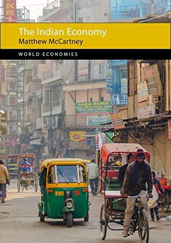 The Indian Economy By Matthew McCartney (University of Oxford)