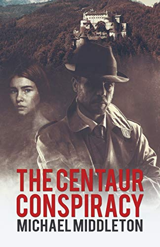 The Centaur Conspiracy By Michael Middleton