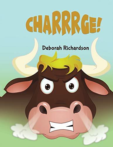 Charrrge! By Deborah Richardson