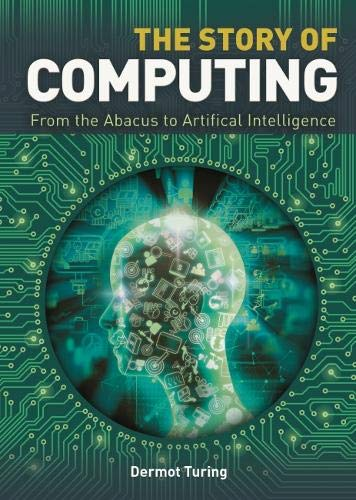 The Story of Computing By Dermot Turing