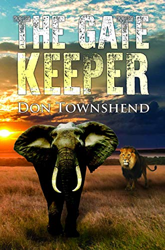 The Gatekeeper By Don Townshend