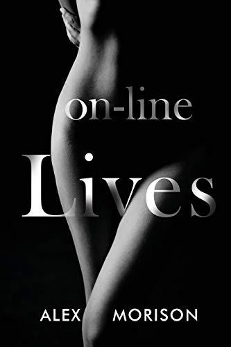 On-line Lives By Alex Morison