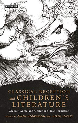 Classical Reception and Children's Literature By Helen Lovatt