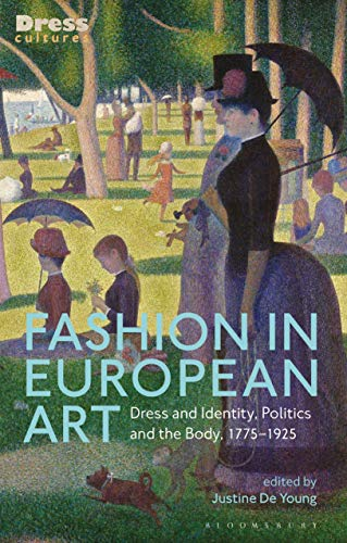 Fashion in European Art By Justine De Young