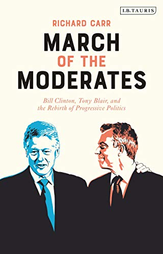 March of the Moderates By Dr. Richard Carr