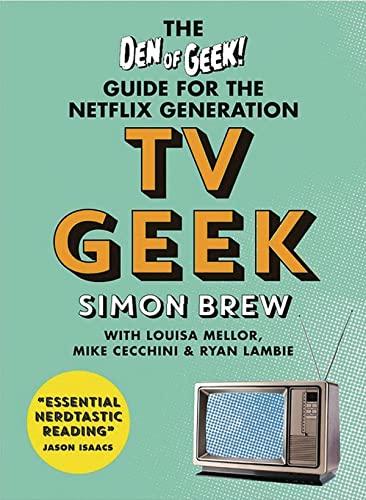 TV Geek By Simon Brew