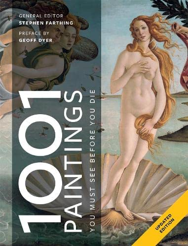 1001 Paintings You Must See Before You Die By Edited by Stephen Farthing