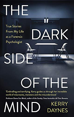 The Dark Side of the Mind By Kerry Daynes