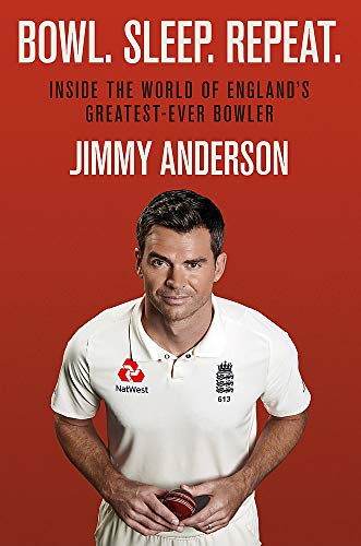 Bowl. Sleep. Repeat. By Jimmy Anderson