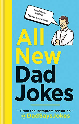 All New Dad Jokes By Dad Says Jokes