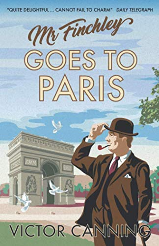 Mr Finchley Goes to Paris By Victor Canning
