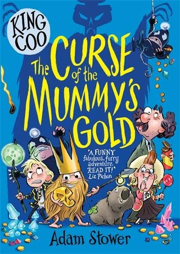 King Coo - The Curse of the Mummy's Gold By Adam Stower