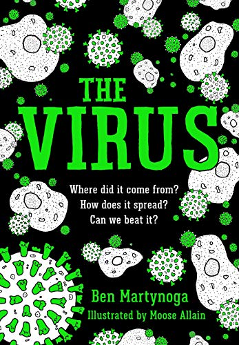The Virus By Ben Martynoga