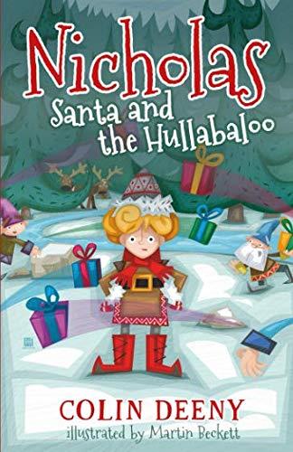 Nicholas, Santa and the Hullabaloo By Colin Deeny