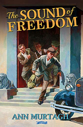 The Sound of Freedom By Ann Murtagh