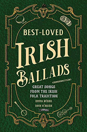 Best-Loved Irish Ballads By Emma Byrne (The O'Brien Press Ltd)