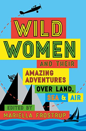 Wild Women By Mariella Frostrup
