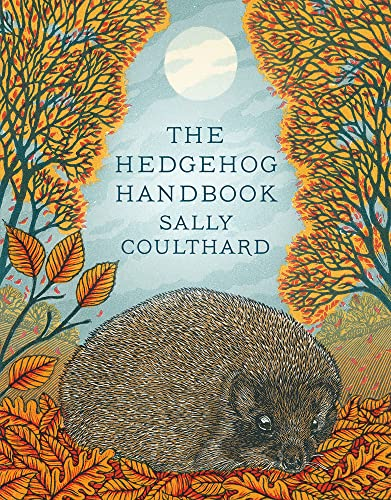 The Hedgehog Handbook By Sally Coulthard