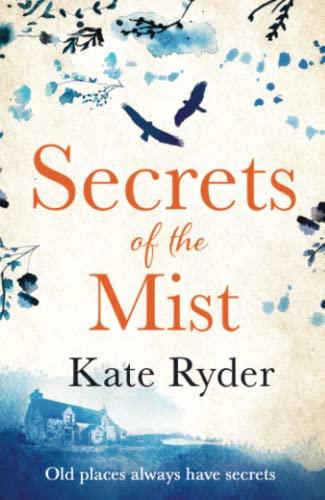 Secrets of the Mist By Kate Ryder