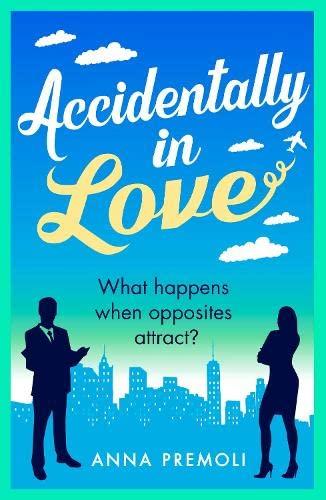 Accidentally in Love By Anna Premoli