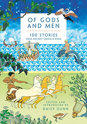 Of Gods and Men By Edited by Daisy Dunn