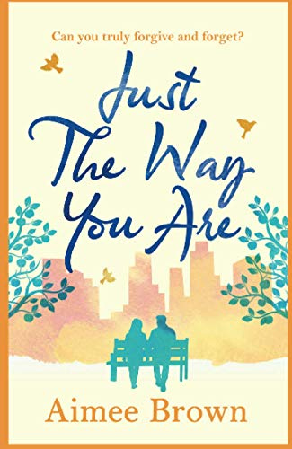 Just the Way You Are By Aimee Brown
