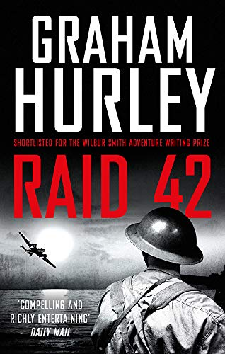 Raid 42 By Graham Hurley