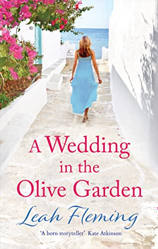 A Wedding in the Olive Garden By Leah Fleming