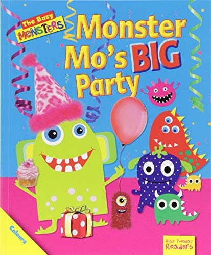 Monster Mo's BIG Party By Dee Reid