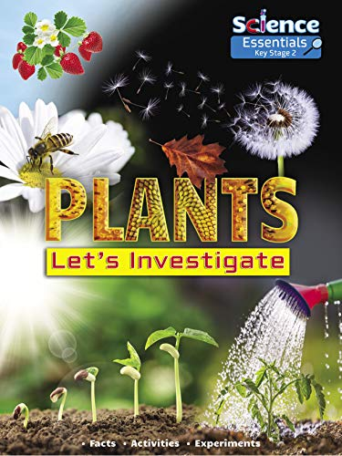 Plants: Let's Investigate By Ruth Owen